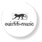 Ouistiti music, production